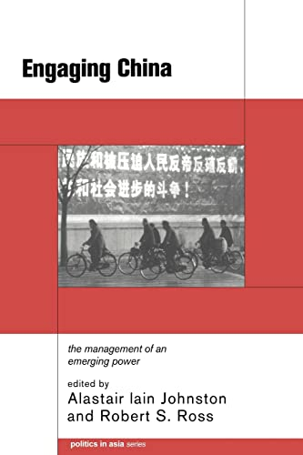 9780415208413: Engaging China: The Management of an Emerging Power (Politics in Asia)