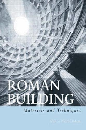 9780415208666: Roman Building: Materials and Techniques
