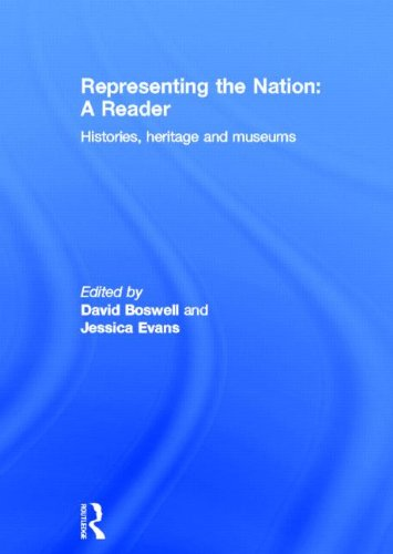 Representing the Nation: A Reader: BOSWELL, DAVID; EVANS,