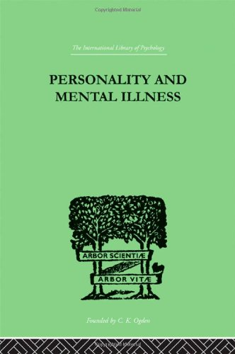 9780415209205: Personality and Mental Illness: An Essay in Psychiatric Diagnosis (International Library of Psychology)