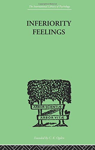 9780415209212: Inferiority Feelings: In the Individual and the Group (International Library of Psychology)
