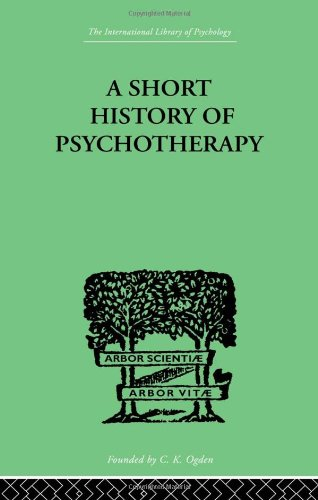 A Short History of Psychotherapy in Theory: WALKER, NIGEL