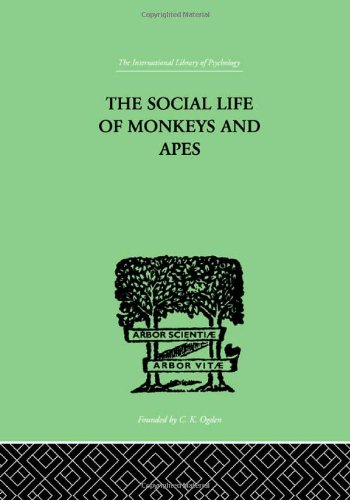 9780415209809: The Social Life Of Monkeys And Apes (International Library of Psychology) (Volume 188)