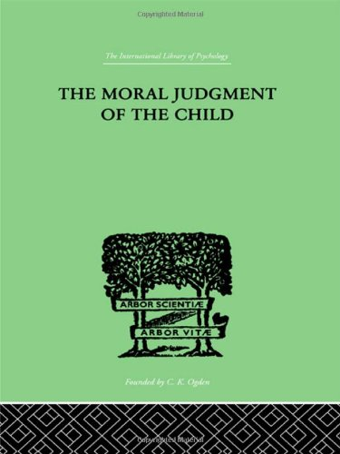 Moral Judgment of the Child: Piaget, Jean
