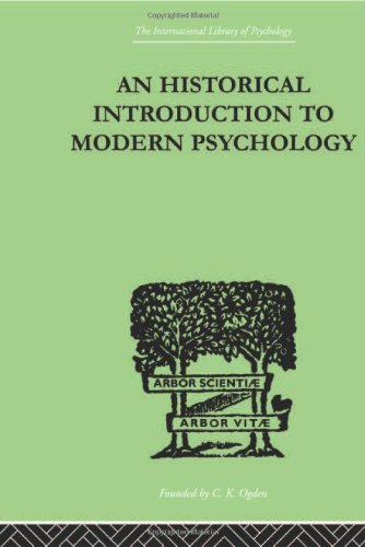9780415210348: An Historical Introduction To Modern Psychology (The International Library of Psychology Vol. 116) (Volume 65)