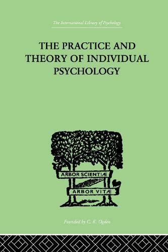 9780415210515: The Practice And Theory Of Individual Psychology (International Library of Psychology) (Volume 145)