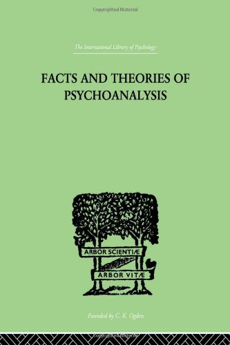 9780415210935: Facts And Theories Of Psychoanalysis (International Library of Psychology) (Volume 52)