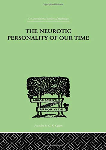 9780415210966: International Library of Psychology: The Neurotic Personality Of Our Time