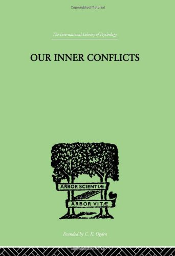 9780415210980: Our Inner Conflicts: A CONSTRUCTIVE THEORY OF NEUROSIS (International Library of Psychology) (Volume 120)