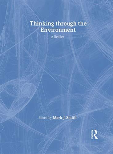 9780415211710: Thinking Through the Environment: A Reader