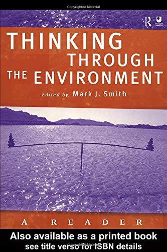 9780415211727: Thinking Through the Environment: A Reader
