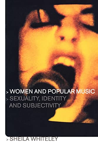 9780415211901: Women and Popular Music: Sexuality, Identity and Subjectivity