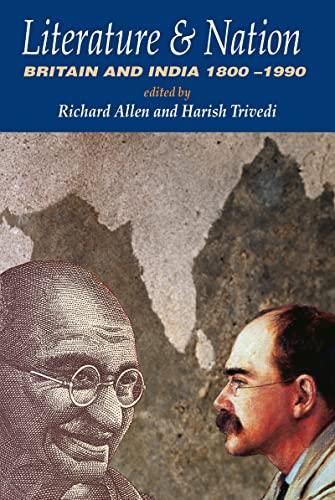 9780415212076: Literature and Nation: Britain and India 1800-1990 (Britishempire)
