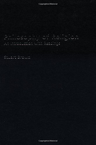 Philosophy of Religion: An Introduction with Readings (Philosophy and the Human Situation): Stuart ...