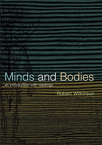 9780415212403: Minds and Bodies: An Introduction with Readings (Philosophy and the Human Situation)