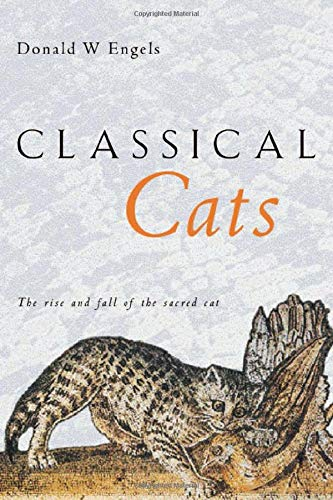 9780415212519: Classical Cats: The rise and fall of the sacred cat