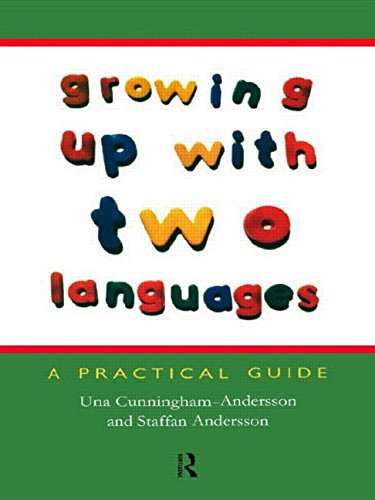 9780415212571: Growing Up with Two Languages: A Practical Guide