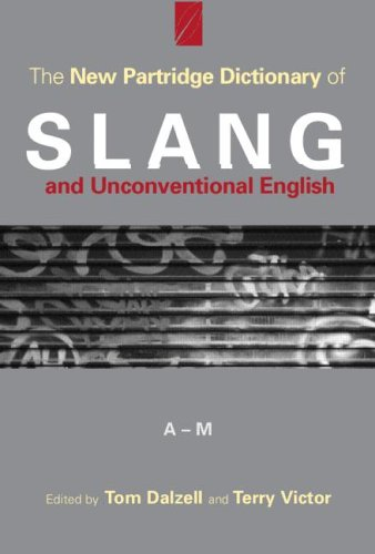 9780415212588: The New Partridge Dictionary of Slang and Unconventional English (Dictionary of Slang and Unconvetional English)