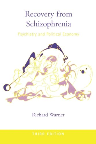 9780415212670: Recovery from Schizophrenia: Psychiatry and Political Economy
