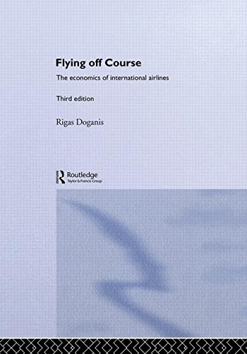 9780415213233: Flying Off Course: The Economics of International Airlines