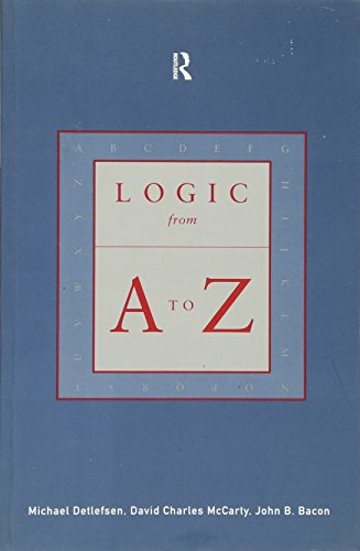 9780415213752: Logic from A to Z: The Routledge Encyclopedia of Philosophy Glossary of Logical and Mathematical Terms