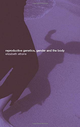 9780415213844: Reproductive Genetics, Gender and the Body