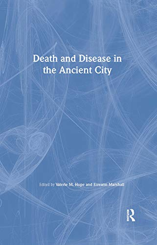 9780415214278: Death and Disease in the Ancient City