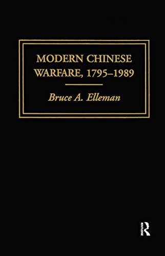 Modern Chinese Warfare, 1795-1989 (Warfare and History): Bruce A. Elleman