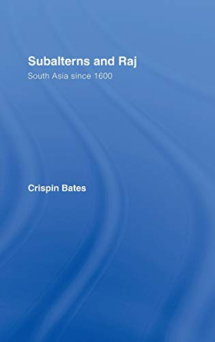 9780415214834: Subalterns and Raj: South Asia since 1600