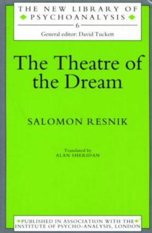 9780415214865: Theatre Of The Dream (New Library of Psychoanalysis)