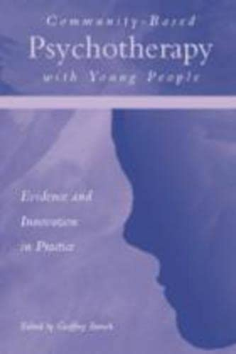 9780415215107: Community-Based Psychotherapy with Young People: Evidence and Innovation in Practice
