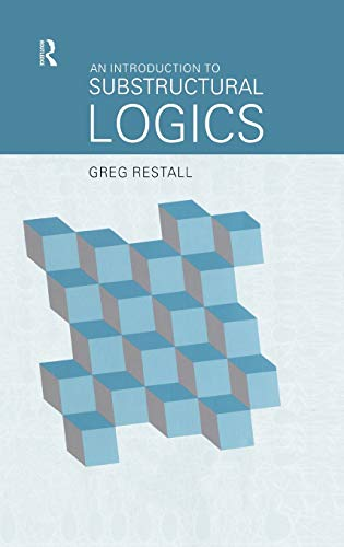 9780415215336: An Introduction to Substructural Logics