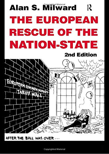 9780415216296: European Rescue of the Nation-State, The