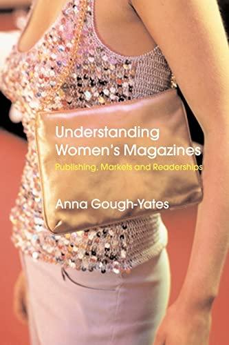 9780415216395: Understanding Women's Magazines: Publishing, Markets and Readerships in Late-Twentieth Century Britain