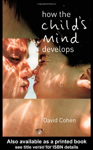 9780415216548: How the Child's Mind Develops