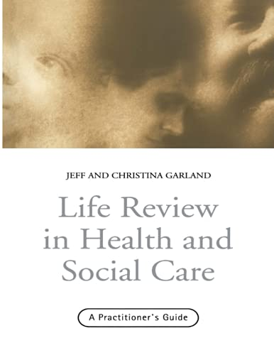 9780415216562: Life Review In Health and Social Care: A Practitioners Guide