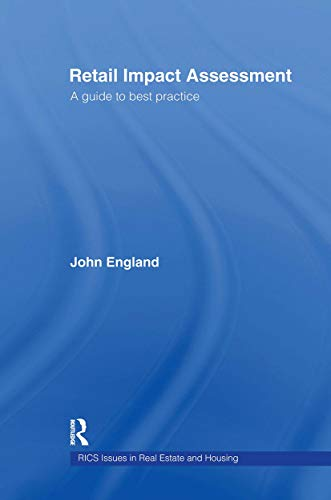 9780415216661: Retail Impact Assessment: A Guide to Best Practice (Routledge/Rics Issues in Real Estate & Housing Series)