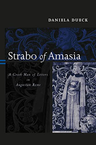 9780415216722: Strabo of Amasia: A Greek Man of Letters in Augustan Rome