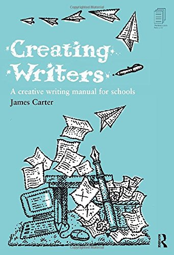9780415216913: Creating Writers: A Creative Writing Manual for Schools