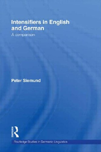 9780415217132: Intensifiers in English and German: A Comparison (Routledge Studies in Germanic Linguistics)