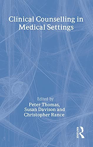 9780415217170: Clinical Counselling in Medical Settings (Clinical Counselling in Context)