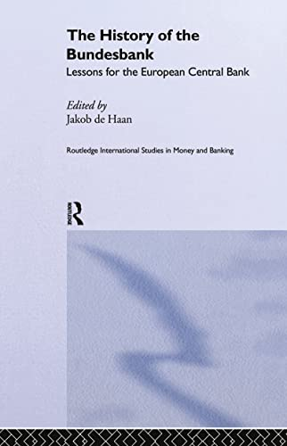 9780415217231: The History of the Bundesbank: Lessons for the European Central Bank (Routledge International Studies in Money and Banking)