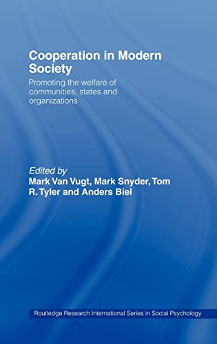9780415217583: Cooperation in Modern Society: Promoting the Welfare of Communities, States and Organizations (Routledge Research International Series in Social Psychology)