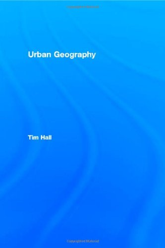 9780415217682: Urban Geography (Routledge Contemporary Human Geography Series)