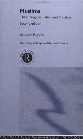 9780415217811: Muslims: Their Religious Beliefs and Practices (Library of Religious Beliefs and Practices)