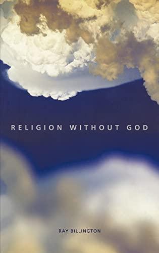 9780415217859: Religion Without God
