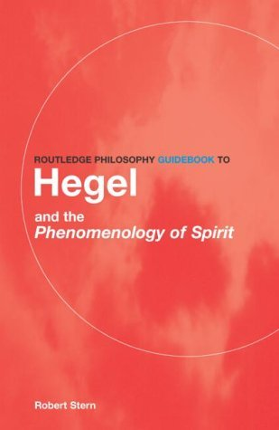 9780415217880: Routledge Philosophy GuideBook to Hegel and the Phenomenology of Spirit (Routledge Philosophy GuideBooks)