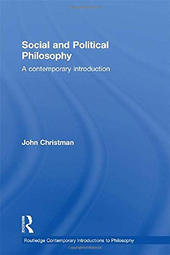 9780415217972: Social and Political Philosophy: A Contemporary Introduction (Routledge Contemporary Introductions to Philosophy)
