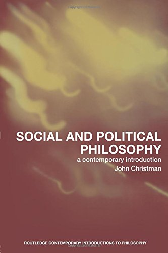 9780415217989: Social and Political Philosophy: A Contemporary Introduction (Routledge Contemporary Introductions to Philosophy)