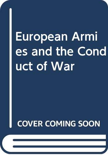 9780415218078: European Armies and the Conduct of War